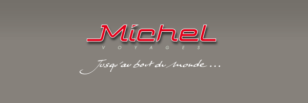 Michel Voyages - Jusqu'au bout du monde ...